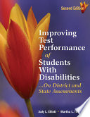 Improving Test Performance Of Students With Disabilities On District And State Assessments