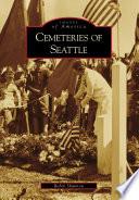Cemeteries of Seattle