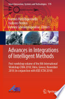 Advances In Integrations Of Intelligent Methods