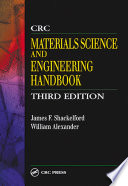 CRC Materials Science and Engineering Handbook  Third Edition