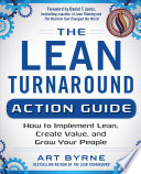 the lean turnaround action guide how to implement lean create value and grow your people