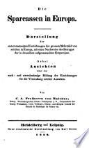Die Sparcassen in Europa. Darstellung der statutenmässigen Einrichtungen der grossen Mehrzahl von solchen in Europa (etc.)