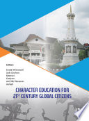 Character Education For 21st Century Global Citizens