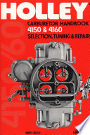 The Holley Carburetor Handbook 4150 And 4160