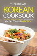 The Ultimate Korean Cookbook