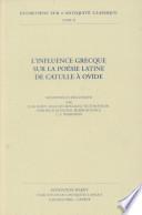 illustration L'Influence Grecque Sur la Poésie Latine, de Catulle À Ovide, Six Exposés Et Discussions