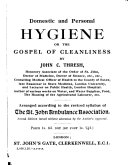 Domestic and Personal Hygiene  Or  The Gospel of Cleanliness