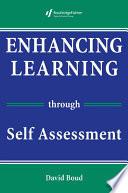 Enhancing Learning Through Self assessment