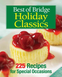 Best of Bridge Holiday Classics Of Holiday Recipes From The