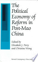 The Political Economy of Reform in Post-Mao China