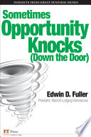 Sometimes Opportunity Knocks  Down the Door