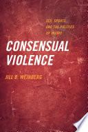 Consensual Violence