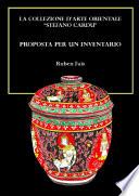 La collezione d arte orientale  Stefano Cardu   Proposta per un inventario
