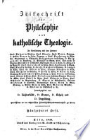 Zeitschrift für Philosophie und katholische Theologie