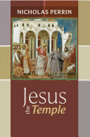 Jesus The Temple : ministry and teachings of jesus. it helps...