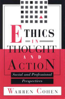 Ethics In Thought And Action book