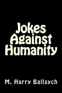 Jokes Against Humanity