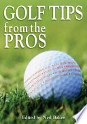 Golf Tips from the Pros