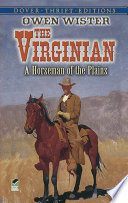 The Virginian by Owen Wister