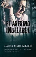 El Asesino Indeleble.