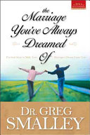The Marriage You've Always Dreamed Of : significantly increase the level of satisfaction in their...