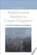 Multifactorial Analysis In Corpus Linguistics