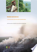 Smoke And Mirrors. A Critical Assessment Of The Forest Carbon Partnership Facility : ...