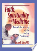 Faith  Spirituality  and Medicine