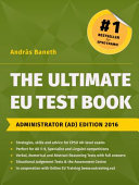 The Ultimate EU Test Book Administrator Edition 2016