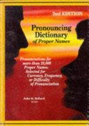 Pronouncing Dictionary of Proper Names
