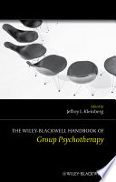 The Wiley Blackwell Handbook of Group Psychotherapy