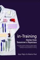 in Training  Stories from Tomorrow s Physicians