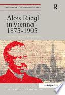 Alois Riegl in Vienna 1875–1905