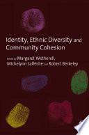 Identity  Ethnic Diversity and Community Cohesion