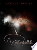 MISTY DEW 1