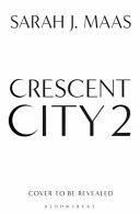 Crescent City 2
