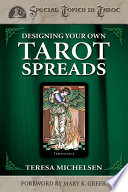 Designing Your Own Tarot Spreads