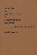 Feminism and Black Activism in Contemporary America