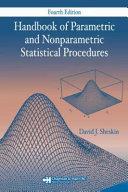 Handbook of Parametric and Nonparametric Statistical Procedures