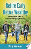Retire Early Retire Wealthy