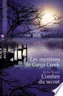 Les myst  res de Conja Creek   L ombre du secret  Harlequin Black Rose