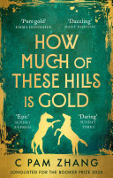 Book How Much of These Hills is Gold