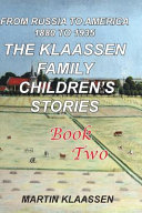 The Klaassen Family Childrens  Stories  Book Two Book PDF