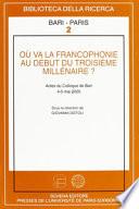 Où va la francophonie au début du troisième millénaire?