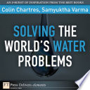 Solving The World S Water Problems