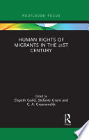 Human Rights of Migrants in the 21st Century