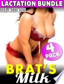 Brat s Milk   4 Pack Lactation Bundle