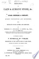 Remarks on Caen and Aubigny Stone  by Luard  Beedham and Company     Also extracts from papers and reports  by T  L  Donaldson  G  Goodwin  and C  H  Smith