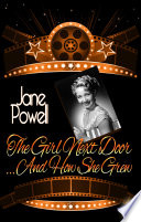 The Girl Next Door   And How She Grew Book PDF