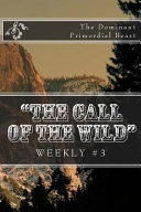 The Call of the Wild  Weekly  3